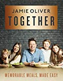 Together: Memorable Meals, Made Easy (English Edition)