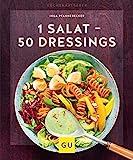 1 Salat - 50 Dressings (GU KüchenRatgeber)