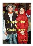 Josephs Hut und Zimbelstern: Geschichten zu Advent und Weihnacht