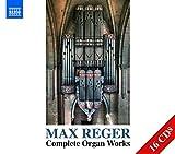 Max Reger: Sämtliche Orgelwerk