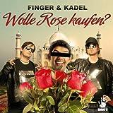 Wolle Rose kaufen? [Explicit] (Original Mix)