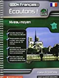 100% Francais : ecoutons! with CD