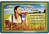 'Wer Bier trinkt, unterstützt die Landwirtschaft' Pinup Blechschild