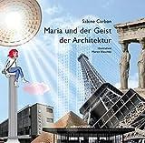 Maria und der Geist der Architektur
