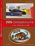 ZOS-Zielobjektsuche ... in der Päckchenstraße: Band 3
