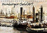 Hamburger GoldArt (Tischkalender 2021 DIN A5 quer)
