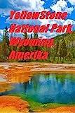 Yellow Stone National Park, Wyoming, Amerika