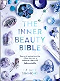 Simmons, L: Inner Beauty Bible: Mindful Rituals to Nourish Your Soul
