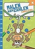 Malen nach Zahlen: Das kleine Einmaleins mit tollen Tiermotiven trainieren. (Rechenfreude, Band 1)