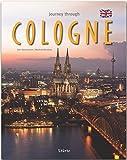 Journey through Cologne - Reise durch Köln: Ein Bildband in englischer Sprache mit 190 Bildern auf 140 Seiten - STÜRTZ Verlag