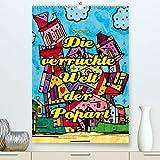 Die verrückte Welt der Popart von Nico Bielow (Premium, hochwertiger DIN A2 Wandkalender 2021, Kunstdruck in Hochglanz)