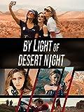 By Light Of Desert Night [OV]