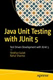 Java Unit Testing with JUnit 5: Test Driven Development with JUnit 5 (English Edition)