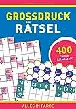 Großdruck-Rätsel: 400 Seiten Rätselspaß in großer Schrift