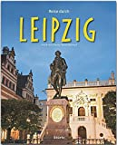 Reise durch Leipzig - Ein Bildband mit über 180 Bildern auf 140 Seiten - STÜRTZ Verlag