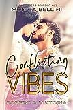 Conflicting Vibes: Robert & Viktoria (Love Vibes 4)