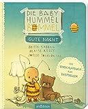 Die Baby Hummel Bommel - Gute Nacht: Einschlafen leicht gemacht - Eine liebevolle Gutenachtgeschichte in kleinen Reimen, für Kinder ab 12 Monaten