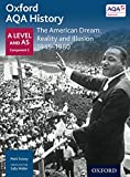 Oxford AQA History: The American Dream: Reality and Illusion 1945-1980 (Oxford AQA History for A Level)