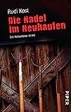 Die Nadel im Heuhaufen: Ein Hohenlohe-Krimi (Dillinger-Krimis, Band 1)