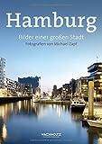 Hamburg. Bilder einer großen Stadt