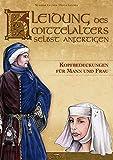 Kleidung des Mittelalters selbst anfertigen - Kopfbedeckungen für Mann und F