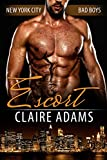Escort (New York City Bad Boys - Book #1) (English Edition)