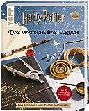 Harry Potter - Das magische Bastelbuch: Das offizielle Harry-Potter-Bastelbuch
