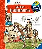 Wieso? Weshalb? Warum? Bei den Indianern (Band 18) (Wieso? Weshalb? Warum?, 18)