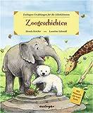 Zoogeschichten. Esslingers Erzählungen für die Allerkleinsten