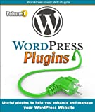 WordPress Plugins (Useful plugins to help you enhance and manage your website) (English Edition)