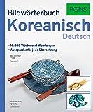 PONS Bildwörterbuch Koreanisch: 16.000 Wörter und Wendungen. Aussprache für jede Übersetzung