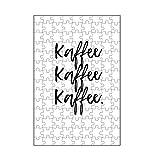 artboxONE-Puzzle S (112 Teile) Typografie Kaffee Kaffee Kaffee - Puzzle Kaffee getränk Kaffee