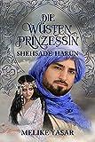 Die Wüstenprinzessin 3 - Shehsade Harun: Shehsade Harun