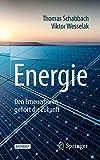 Energie: Den Erneuerbaren gehört die Zukunft (Technik im Fokus)
