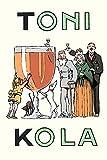 Werbepostkarte für Toni-Kola An alcoholic drink billed as the family aperitif Poster Druck von Joseph Remard (24 x 36)