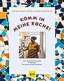 Komm in meine Küche!: Eine deutsche Kleinstadt, 21 Nationen, ein gemeinsames Kochbuch (GU Themenkochbuch)