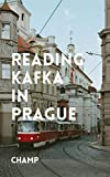 Reading Kafka in Prague (English Edition)