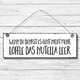 Löffle das Nutella leer - Dekoschild Türschild Wandschild Holz Deko Wand Tür Schild 10x30cm Holzdeko Holzbild Geschenk Mitbring