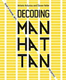 Decoding Manhattan: Island of Diagrams, Maps, and Graphics (English Edition)