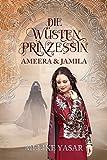 Die Wüstenprinzessin 2: Ameera & Jamila