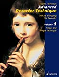 Advanced Recorder Technique: The Art of Playing the Recorder. Vol. 1: Finger and Tongue Technique (English Edition)