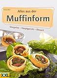 Alles aus der Muffinform