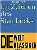 Im Zeichen des Steinbocks: Aphorismen (Klassiker bei Null Papier)