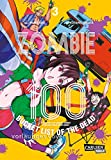 Zombie 100 – Bucket List of the Dead 3: Der perfekte Manga für Fans von Action, Comedy und Untoten (3)