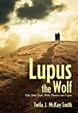 Lupus the Wolf: Fifty-Nine Years With Thomas and Lupus (English Edition)
