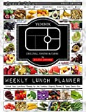 Weekly Lunch Planner: School Year Lunchbox Planner for the Yumbox Original, Panino & Tapas Bento Box: 40 Weeks of Planning Pages & Lunch Ideas (Bento Lunch Box Planners, Band 3)