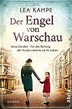 Der Engel von Warschau (Bedeutende Frauen, die die Welt verändern 5): Irena Sendler – Für die Rettung der Kinder riskierte sie ihr Leben
