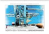 Emotionale Momente: North Sea Terminal Bremerhaven/CH-Version (Wandkalender 2021 DIN A2 quer)