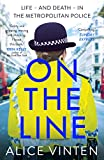 On the Line: Life – and death – in the Metropolitan Police (English Edition)