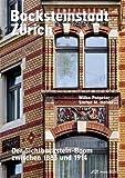 Backsteinstadt Zürich: Der Sichtbackstein-Boom zwischen 1883 und 1914